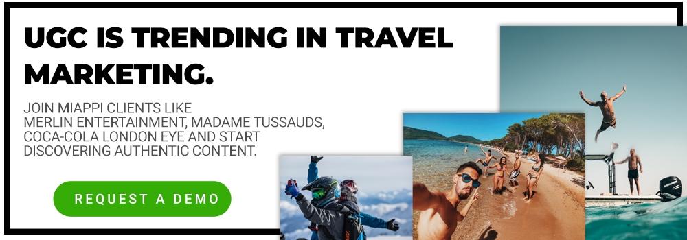 Travel Marketing and UGC